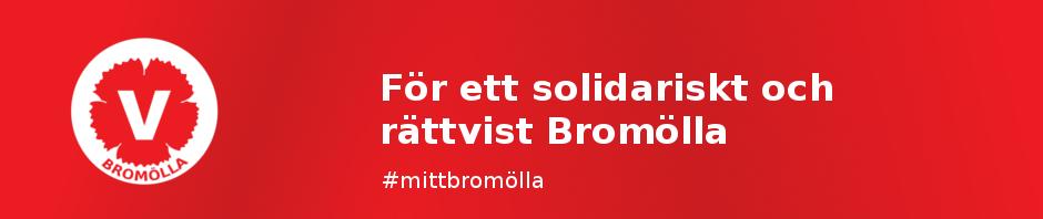 Vänsterpartiet i Bromölla - för ett solidariskt och rättvist Bromölla
